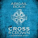 Cross & Crown Audiobook by Abigail Roux Narrated by Brock Thompson