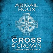 Cross & Crown | Abigail Roux