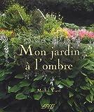 echange, troc Michel Viard - Mon jardin à l'ombre