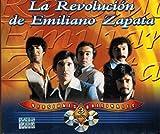 """La Revolucion De Emiliano Zapata """"Versiones Originales"""" 100 Anos De Musica"""