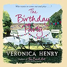 The Birthday Party (       UNABRIDGED) by Veronica Henry Narrated by Penelope Rawlins