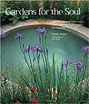 Gardens for the Soul: Designing Outdo...