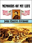 Memoirs of My Life  by John Charles F...