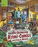 Redaktion Wadenbeißer: Band 3 - Spannende Krimi-Comics zum Lesen und Mitraten