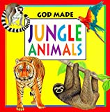 img - for Jungle Animals (God Made Animals) book / textbook / text book