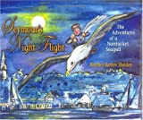 Seymour's Night Flight: The Adventures of a Nantucket Seagull