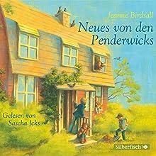 Neues von den Penderwicks (Die Penderwicks 4) (       gekürzt) von Jeanne Birdsall Gesprochen von: Sascha Icks