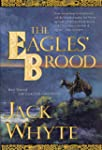 The Eagles' Brood (Camulod Chronicles)