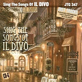 Just Tracks: Sing the Songs of Il Divo