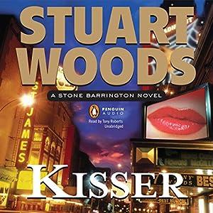 Kisser: A Stone Barrington Novel | [Stuart Woods]