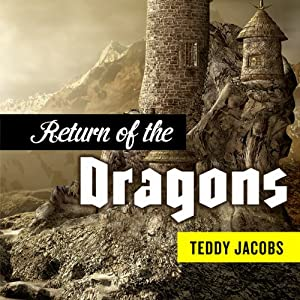 Return of the Dragons: Omnibus | [Teddy Jacobs]