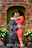 img - for An Exceptional Twist (Intertwined Hearts book 2) book / textbook / text book