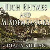 High Rhymes and Misdemeanors: A Poetic Death Mystery | [Diana Killian]
