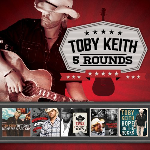 Toby Keith - 5 Rounds - Zortam Music