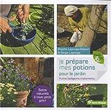 Je prépare mes potions pour le jardin: Purins, badigeons, traitements