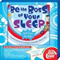 Be the Boss of Your Sleep (Be The Boss Of Your Body) Kit by Timothy Culbert M.D. and Rebecca Kajander C.P.N.P. M.P.H.