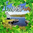 Irish Stories Hörbuch von Reg Keating, Brendan O'Reilly, Gerard Francis Gesprochen von: Brendan O'Reilly