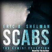 Scabs: The Gemini Exception | Eric A. Shelman