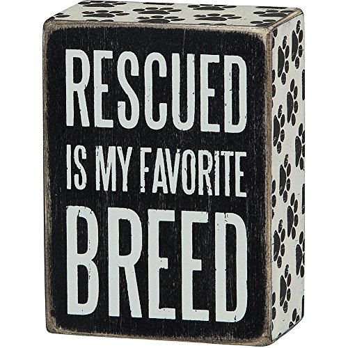 Rescued Is My Favorite Breed Box Sign - Primitives By Kathy