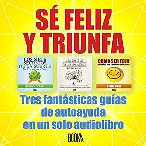 Se Feliz Y Triunfa Audiobook