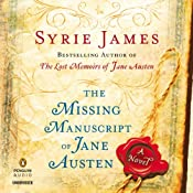 The Missing Manuscript of Jane Austen | [Syrie James]