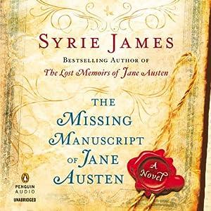The Missing Manuscript of Jane Austen | [Syrie James]