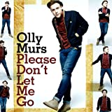 Please Don't Let Me Goby Olly Murs