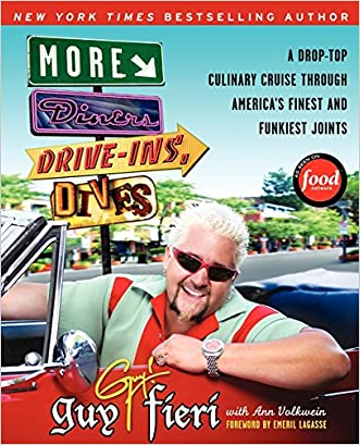More Diners, Drive-ins and Dives: A Drop-Top Culinary Cruise Through America's Finest and Funkiest Joints written by Guy Fieri