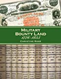 Military Bounty Land 1776-1855 (0929626206) by Rose, Christine