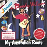 My Australian Roots [Explicit]