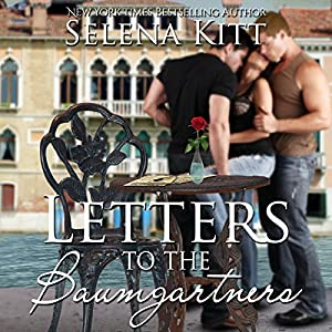 Letters to the Baumgartners: An Erotic MFF Menage Romance Audiobook