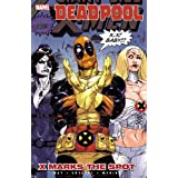 Deadpool - Volume 3: X Marks the Spotpar Daniel Way
