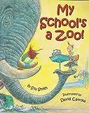 My School's a Zoo!