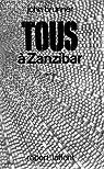 Tous � Zanzibar par Brunner