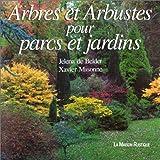 echange, troc Jelena De Belder, Xavier Misonne - Arbres et arbustes pour parcs et jardins