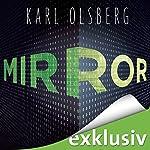 Mirror | Karl Olsberg