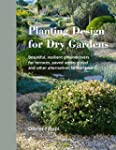 Planting Design for Dry Gardens: Beau...