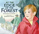 At the Edge of the Forest (0744569664) by London, Jonathan