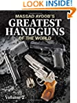 Massad Ayoob's Greatest Handguns of t...