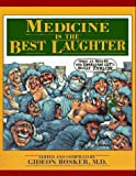 Medicine Is The Best Laughter, 1e