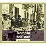 Street Corner Symphonies: The Complete Story of Doo Wop, Vol. 13: 1961