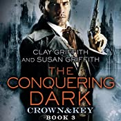 The Conquering Dark: Crown & Key | Clay Griffith, Susan Griffith