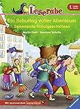 Leserabe - 1. Lesestufe: Ein Schultag voller Abenteuer: Spannende Schulgeschichten