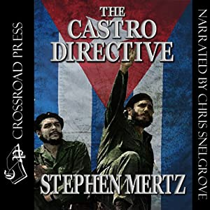 The Castro Directive | [Stephen Mertz]