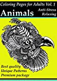 img - for Coloring Pages For Adults: Animals: Anto-Stress And Relaxing Patterns, Adult Coloring Books Vol. 1 book / textbook / text book