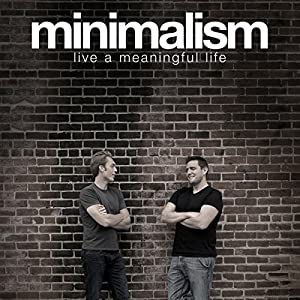 Minimalism: Live a Meaningful Life Audiobook