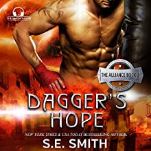 Dagger's Hope: The Alliance Book 3 (       UNABRIDGED) by S. E. Smith Narrated by David Brenin