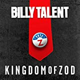 Billy Talent Kingdom Of Zod