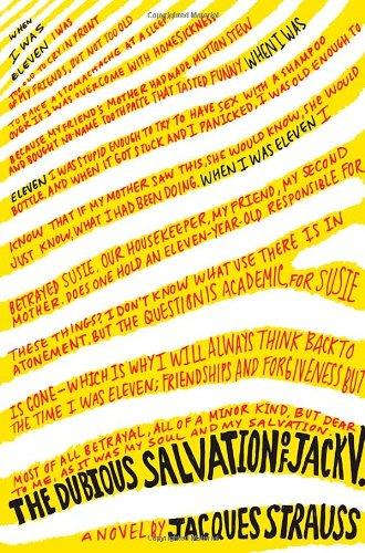 The Dubious Salvation of Jack V.: A Novel