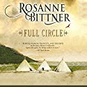 Full Circle Audiobook by Rosanne Bittner Narrated by Eileen Stevens